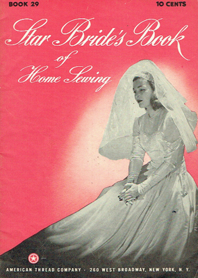 American Thread Company S Star Bride S Book Of Home Sewing